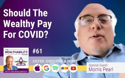 Episode 61 – Should The Wealthy Pay For COVID?