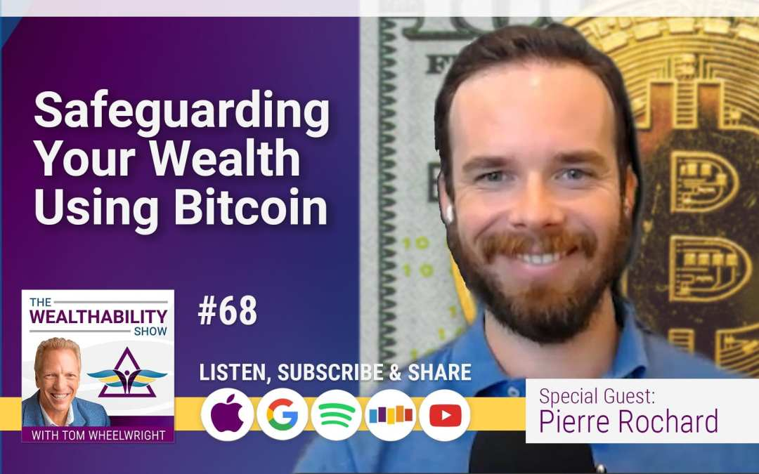 Episode 68 – Safeguard Your Wealth
