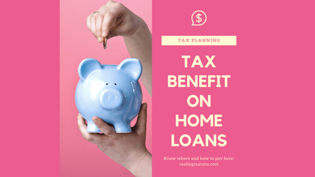 Income Tax Benefit on Home Loans