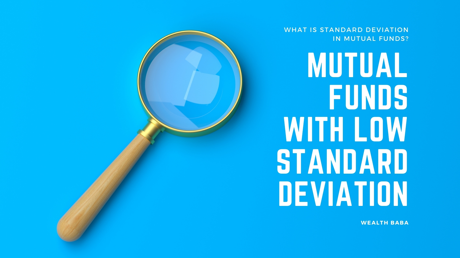 Mutual Funds with Low Standard Deviation