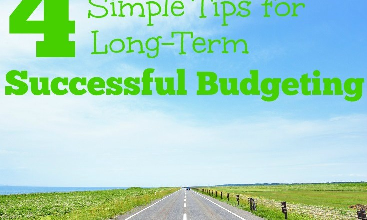 Long-term successful budgeting can be difficult. Even people who know how to budget can fail. Use these 4 tips to help keep your budget on the right path!