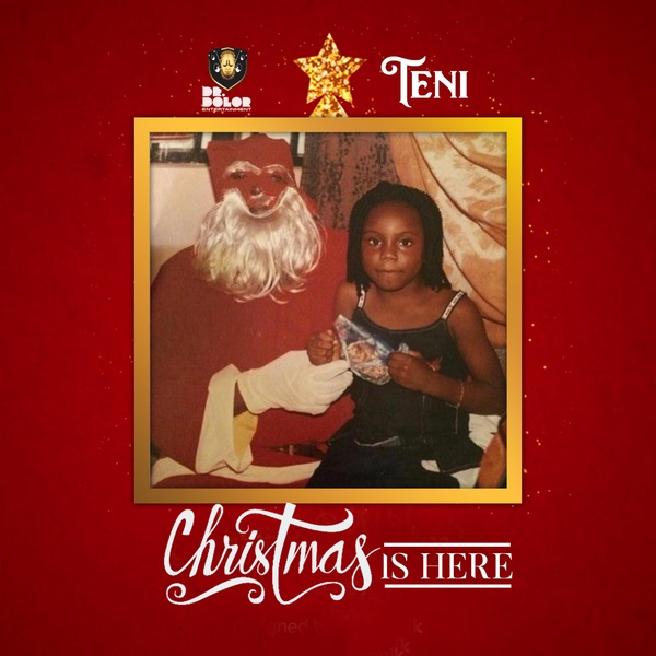 Teni Christmas Is Here