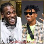 New Beaf Alert !!!  'No be because of Kanye West you blow?' – Mayorkun blast Burna Boy over streaming numbers