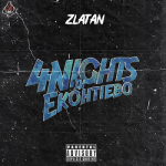 Zlatan – 4Nights In Ekohtiebo