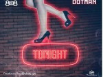 Dotman – Tonight (Prod.by CKay)