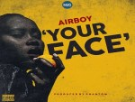 Airboy – Your Face (Prod. by Phantom)