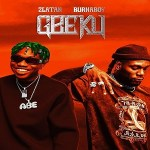Zlatan ft. Burna Boy – Gbeku (Prod.by Rexxie)