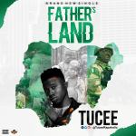 Tucee - Father's Land