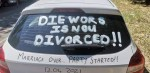 """""""Marriage over, Party started"""" – Man defaces his Car as he Announces his Divorce (Photos)"""