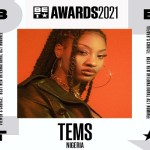 """Nigerian Singer, Tems Nominated for BET """"Best New International Act"""" Viewer's Choice Awards 2021"""