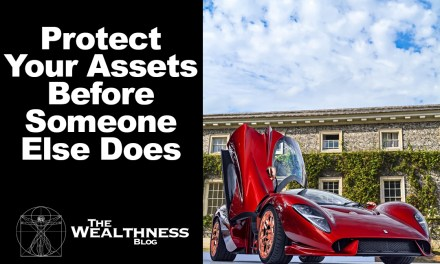 Protect Your Assets Before Someone Else Does