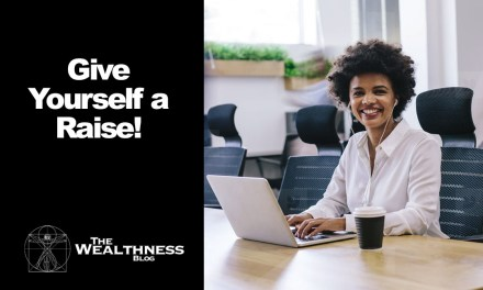 Give Yourself a Raise!