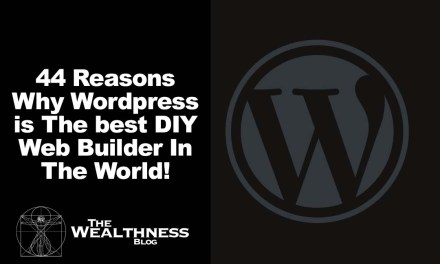44 Reasons Why WordPress is The best DIY Web Builder In The World!