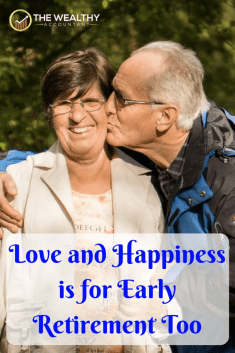 Retirement is more than just not working, money and investments. A real retirement, retirement at any age, should have a foundation of love, happiness and joy. #earlyretirement #stoic #happiness #love #relationships