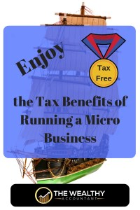 Enjoy all the tax benefits allowed for owning your own micro business or side gig.