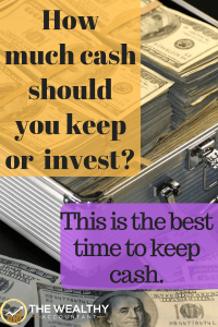 Should you always be 100% invested. It depends on your circumstances. Sometimes cash is the better investment. Cash can also grow your long-term investment returns.