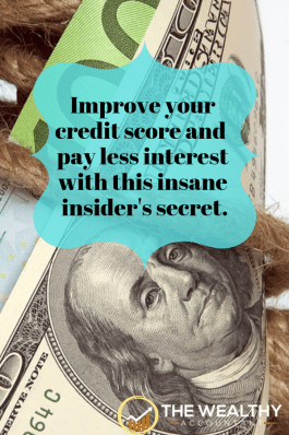 Improve your credit score and pay less interest with this insane insider's secret! End debt worries today with the financial secret the wealthy use.