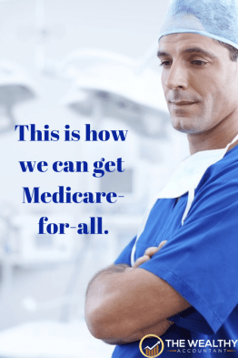 This is how we can get Medicare for all. We can solve the healthcare crisis in America and save money and cut taxes at the same time.