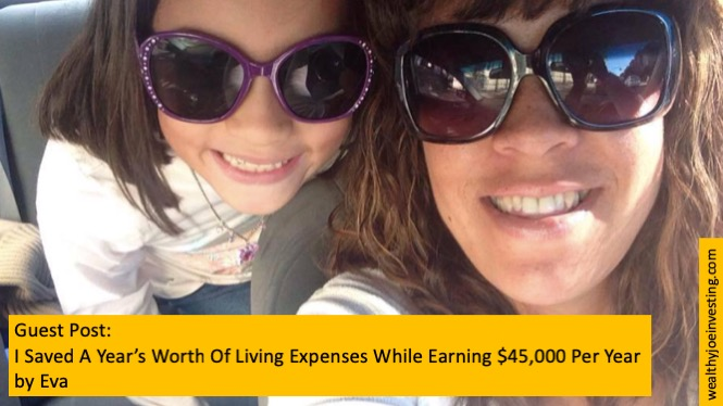 Guest Post: I Saved A Year's Worth Of Living Expenses While Earning $45,000 Per Year