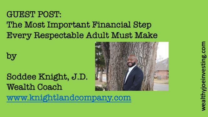 Guest Post: The Most Important Financial Step Every Respectable Adult Must Make