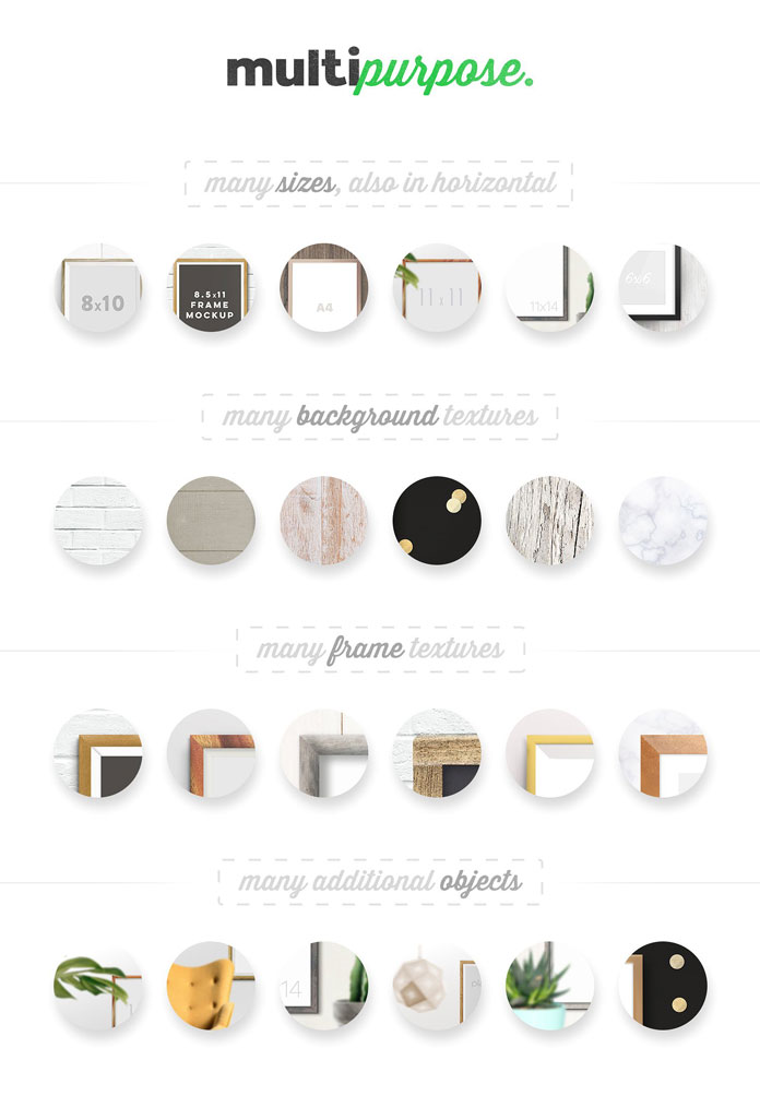 Many sizes, frames, backgrounds, textures, and additional objects.
