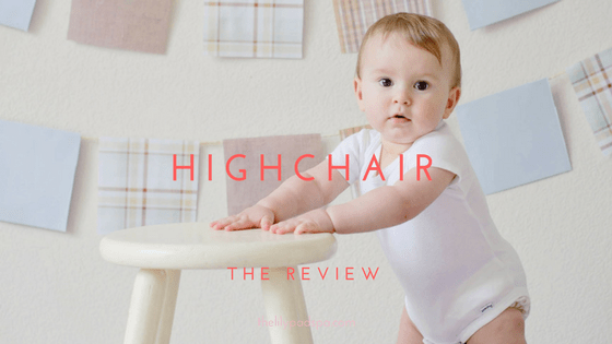 How to choose the best highchair