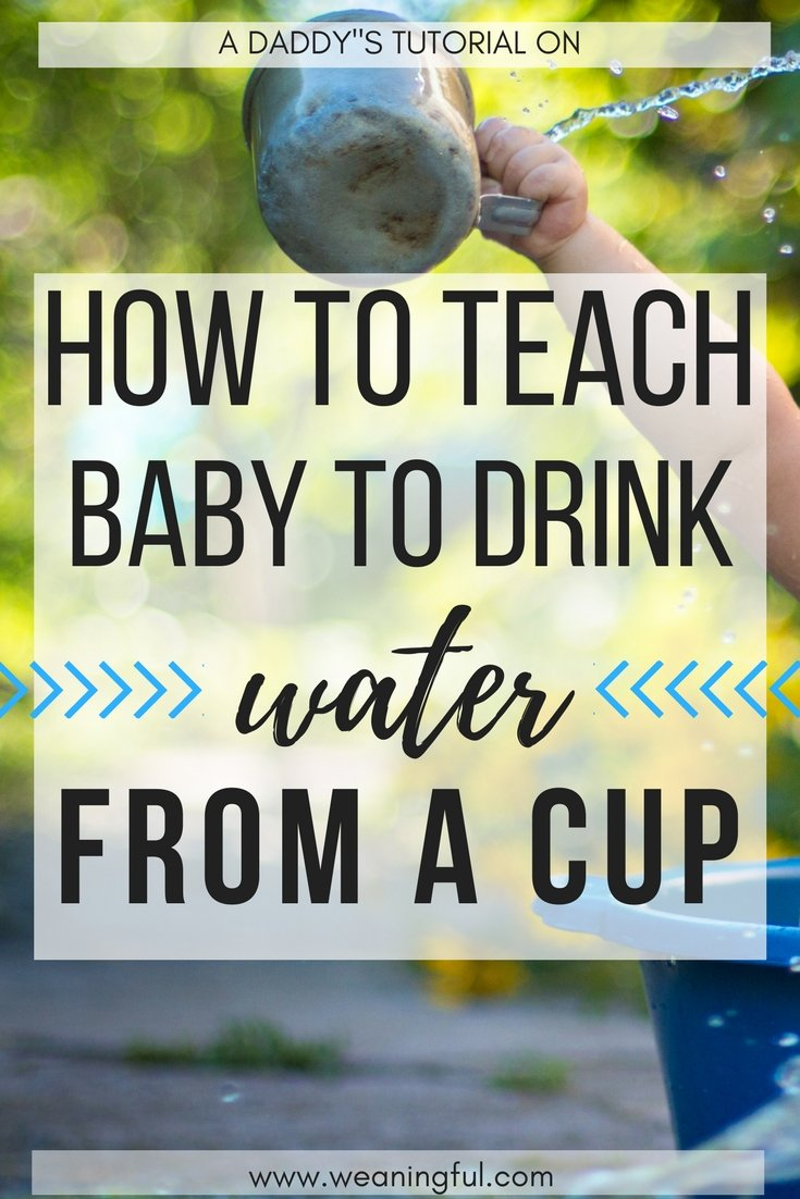 Easy steps to teach baby how to drink from a cup - introducing solids and baby led weaning first foods advice and tips