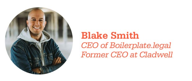 Blake Smith,CEO of Boilerplate.legaland Former CEO at Cladwell
