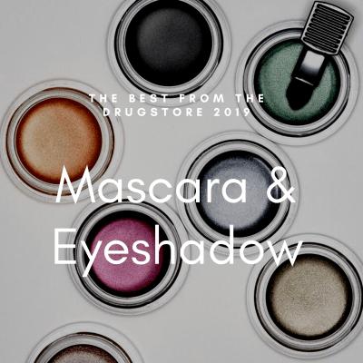 The Best Drugstore Mascaras & Eyeshadows 2019