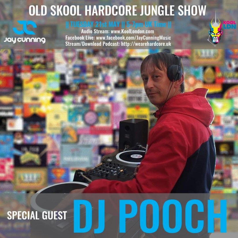 DJ Pooch - Old SKool Hardcore Jungle - Jay Cunning