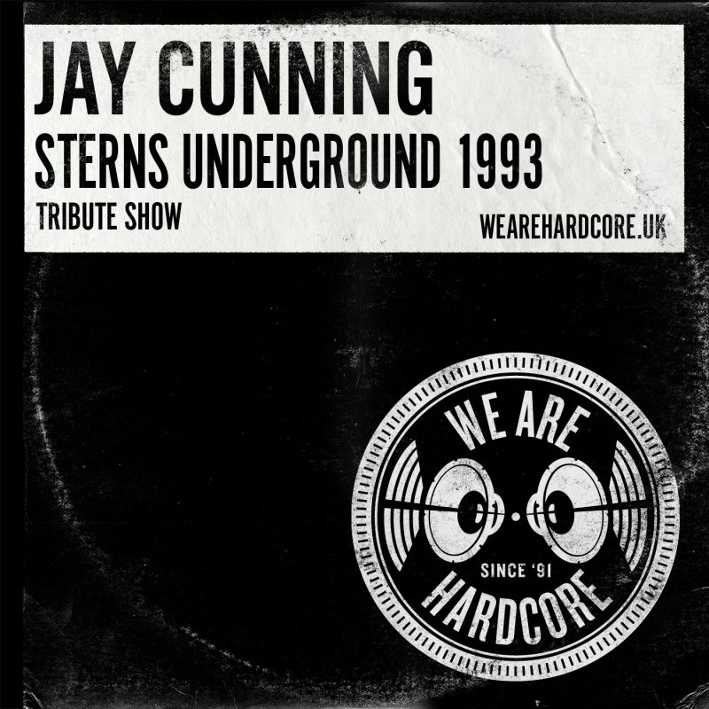 Sterns 1993 Underground Tribute - Jay Cunning - WE ARE HARDCORE