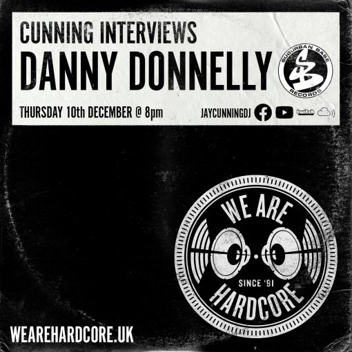 Cunning Interviews | DANNY DONNELLY - SUBURBAN BASE - We Are Hardcore