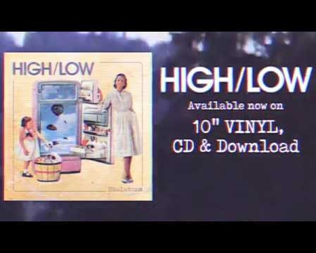HIGH/LOW - 'Skeletons' out 27 July 2018