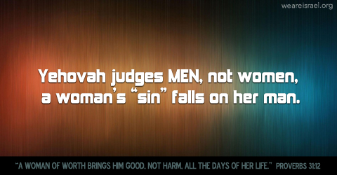 men accountable, woman don't sin, woman of worth, her sin falls on him