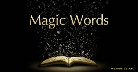 in jesus name, abracadabra, magic words, in whose name do we pray