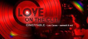 cineffable love on the clit