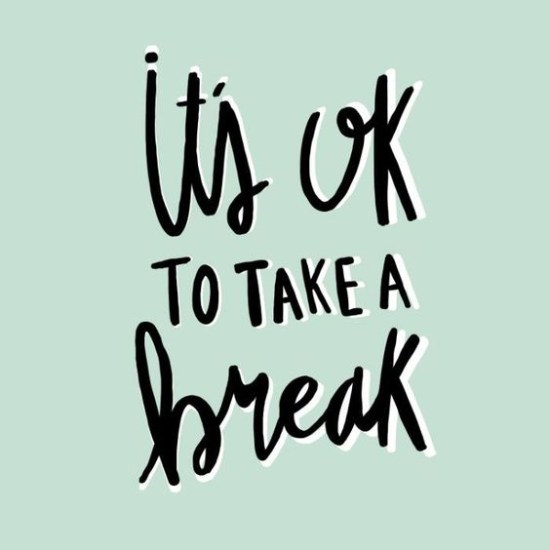 take-a-break-quote