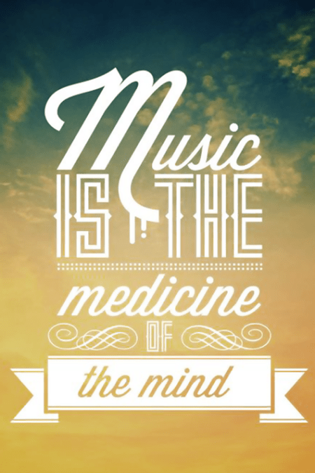 Music-Is-the-Medicine-of-the-Mind-Quote