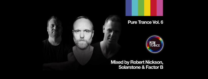 Pure Trance Vol. 6 out now! Mixed by Robert Nickson