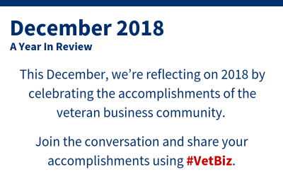 Year in Review: 2018 and the Veteran Business Community