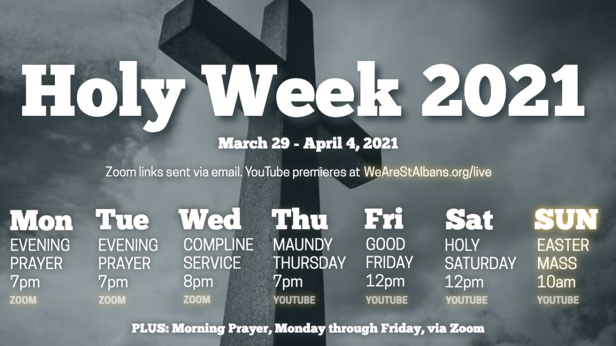 HOLY WEEK 2021 SCHEDULE OF EVENTS
