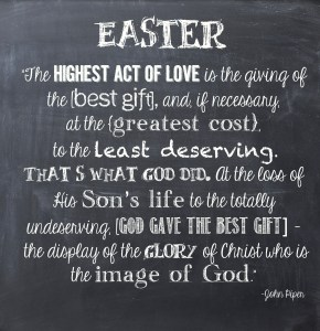 Easter: The Highest Act of Love