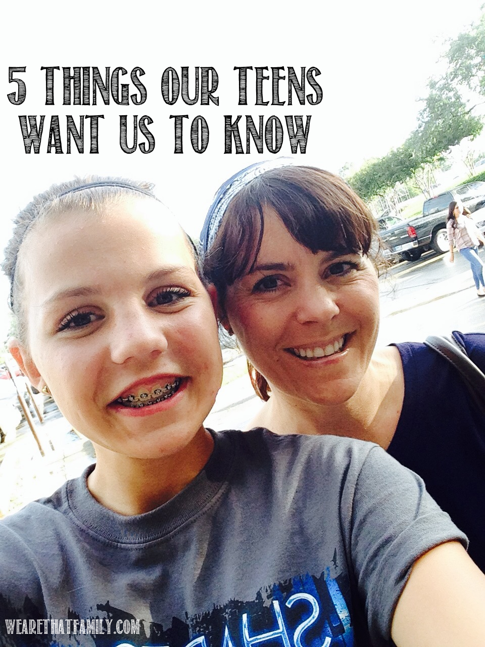 5 Things Your Teen Wants You To Know - Kristen Welch-5270