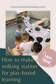 How to make a milking station for play-based learning pinterest graphic