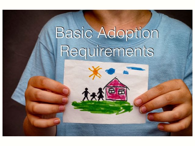 direct adoption from foster care basic requirements