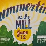 Summertime at the Shenandoah Planing mill will take place on June 12, 2021.