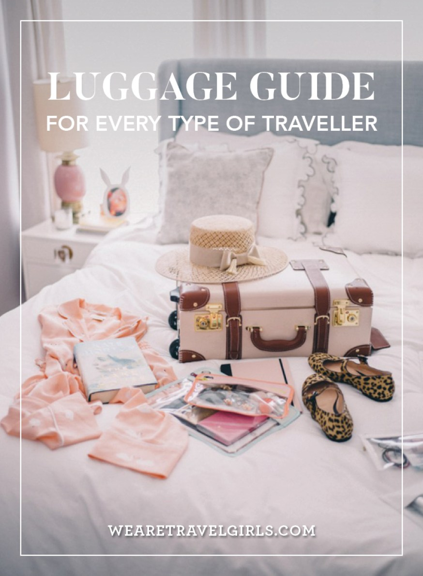 Luggage Guide For Every Type Of Traveller