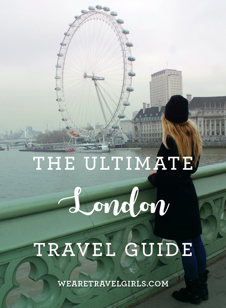 The Ultimate London Travel Guide