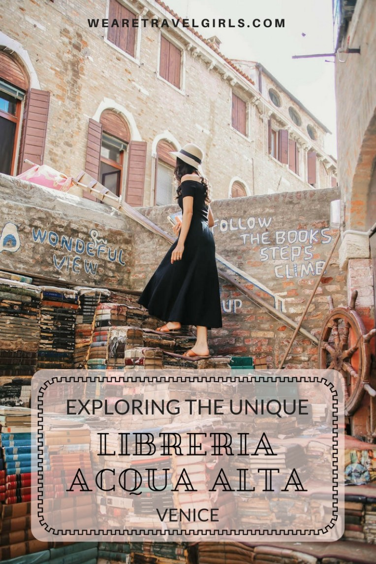 XPLORING THE UNIQUE LIBRERIA ACQUA ALTA, VENICE - WE ARE TRAVEL GIRLS