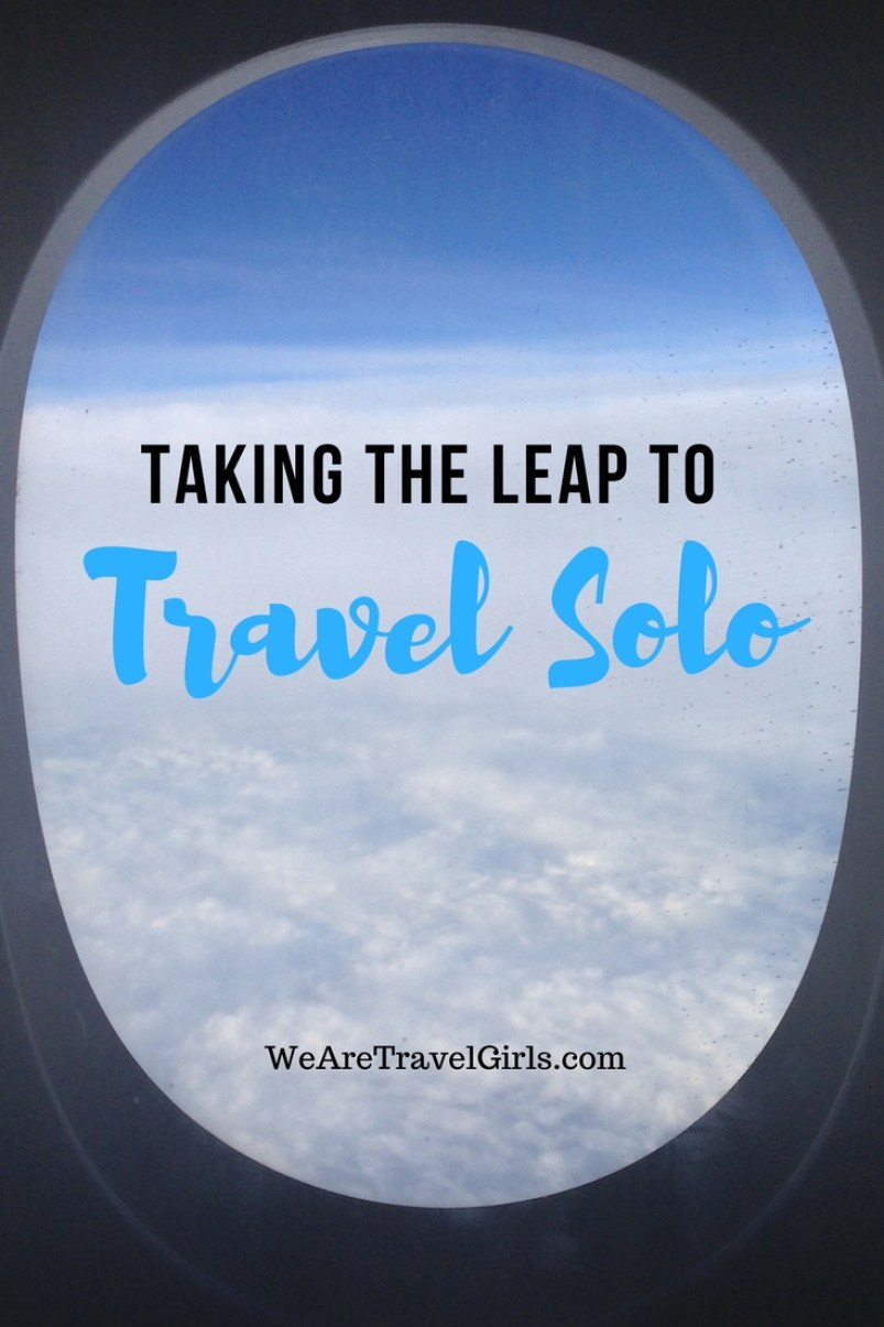 Taking The Leap To Travel Solo